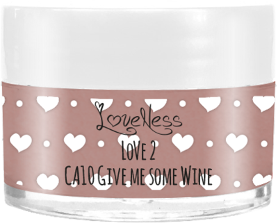 LoveNess | CA10 Give me Some Wine 7g